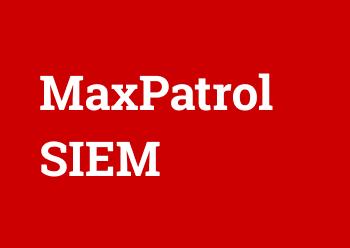 MaxPatrol SIEM